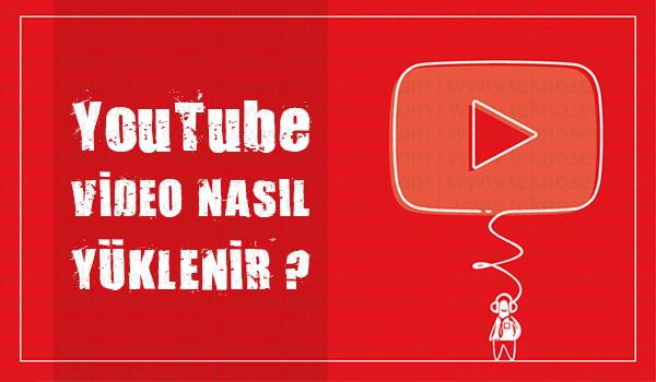 youtube video yükleme,youtube video yüklenmiyor,youtube video yükleme ayarları,youtube video yükleme nasıl yapılır